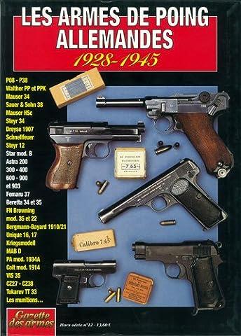 LES ARMES DE POING ALLEMANDES 1928 - 1945