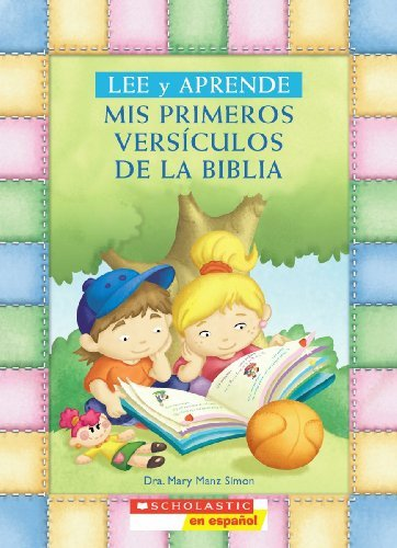 Lee y aprende: Mis primeros vers??culos de la Biblia: (Spanish language edition of My First Read and Learn Favorite Bible Verses) (Spanish Edition) by Mary Manz Simon (2009-11-01)