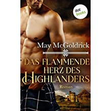 Das flammende Herz des Highlanders: Ein Highland Treasure-Roman - Band 3 (German Edition)