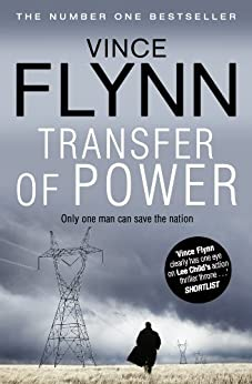 Transfer Of Power (The Mitch Rapp Series Book 1) by [Flynn, Vince]