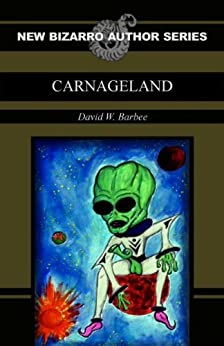 Carnageland by [Barbee, David W]
