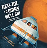 Hey-Ho, to Mars Well Go!: A Space-Age Version of The Farmer in the Dell