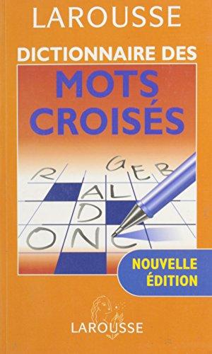 Dictionnaire Complet des Mots Croises par -