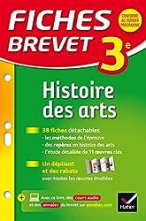 Fiches Brevet Histoire des arts 3e: fiches de révision