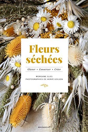 Fleurs séchées par  Morgane ILLES
