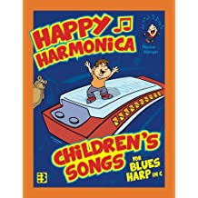 Happy Harmonica: Children's Songs for Blues Harp in C