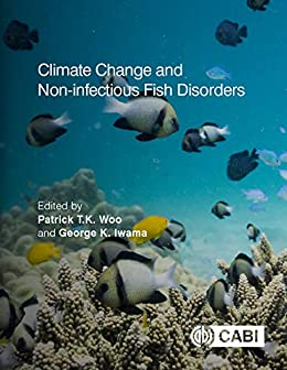 Climate Change and Non-infectious Fish Disorders (English Edition ...