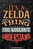 Its A Zelda Thing You Wouldnt Understand: Zelda Name Planner With Notebook Journal Calendar Personal Goals Password Manager & Much More, Perfect Gift For Zelda