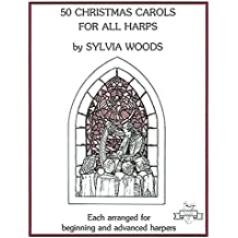 Fifty Christmas Carols for All Harps