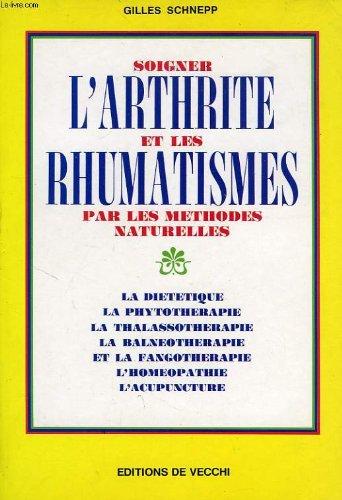 Soigner l'arthrite et les rhumatisme...