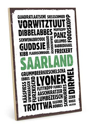 TypeStoff Holzschild mit Spruch - Saarland - im Vintage-Look mit Zitat als Geschenk und Dekoration zum Thema Dialekt und Mundart (19,5 x 28,2 cm)