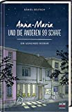 Anna-Maria und die anderen 99 Schafe von Daniel Deutsch