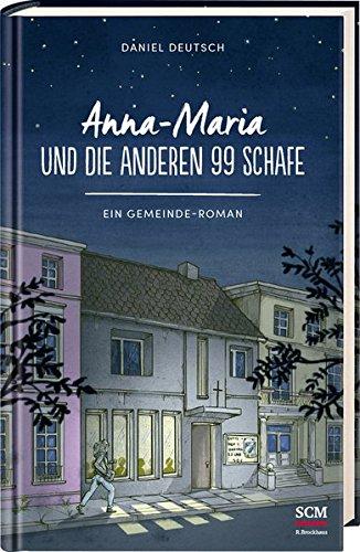 Buchseite und Rezensionen zu 'Anna-Maria und die anderen 99 Schafe' von Daniel Deutsch