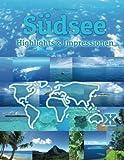 Südsee Highlights & Impressionen: Original Wimmelfotoheft mit Wimmelfoto-Suchspiel - Philipp Winterberg