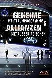 Geheime Weltraumprogramme & Allianzen mit Außerirdischen: Whistleblower berichten, was auf der Welt wirklich vor sich geht!