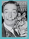 Artists and Their Cats by Alison Nastasi (2015-03-03)