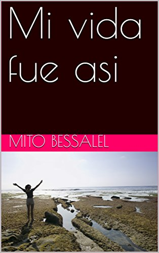 Mi vida fue así (Spanish Edition) book cover