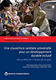Universal Health Coverage for Inclusive and Sustainable Development: A Synthesis of 11 Country Case Studies / Une Synthese De 11 Etudes De Cas Pays