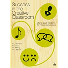Success in the Creative Classroom: Using Enjoyment to Promote Excellence
