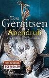 Abendruh: Ein Rizzoli-&-Isles-Thriller (Rizzoli-&-Isles-Serie, Band 10) - Tess Gerritsen