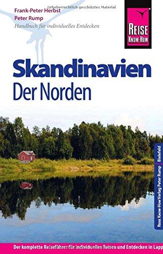 Preisvergleich Produktbild Reise Know-How Skandinavien - Der Norden: Reiseführer für individuelles Entdecken