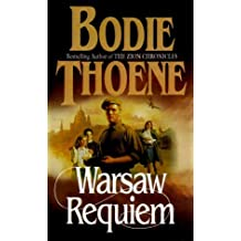 Warsaw Requiem (Zion Covenant) by Bodie Thoene (2000-09-23)