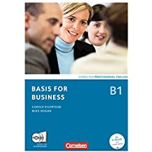 Basis for Business - New Edition: B1 - Kursbuch mit CDs und Phrasebook