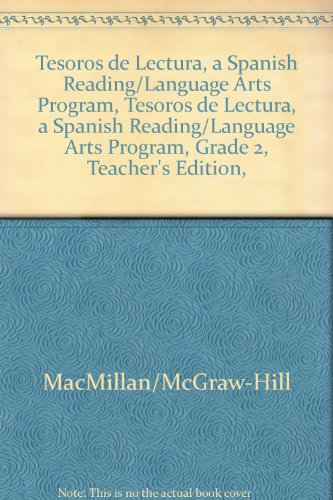 Tesoros de Lectura, a Spanish Reading/Language Arts Program, Grade 2, Teacher's Edition, Book 5 (Elementary Reading Treasures) por Mcgraw-Hill Education