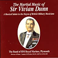 The Martial Music Of Sir Vivian Dunn