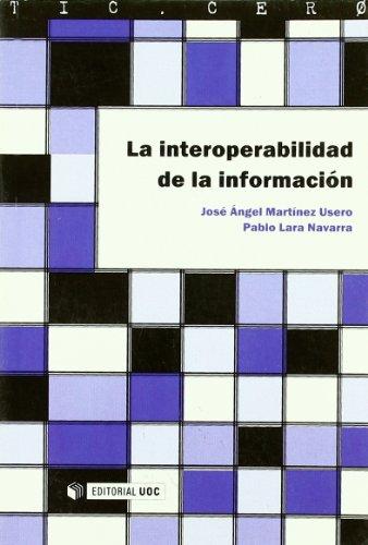 La interoperabilidad de la información (TIC.CERO)