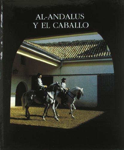 AL-ANDALUS Y EL CABALLO (General) por AA. VV.