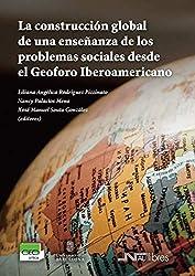 La construcción global de una enseñanza de los problemas sociales desde el Geoforo Iberoamericano
