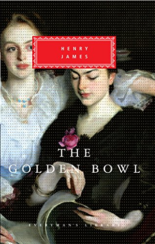 Golden Bowl (The Golden Bowl (Everyman's Library Classics Series) (English Edition))