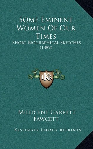 Some Eminent Women of Our Times: Short Biographical Sketches (1889)