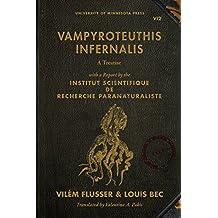 Vampyroteuthis Infernalis (PostHumanities (Paperback))