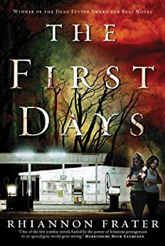 The First Days (As the World Dies, Book One) par [Frater, Rhiannon]