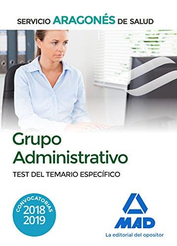 Grupo Administrativo del Servicio Aragonés de Salud (SALUD-Aragón). Test del temario específico