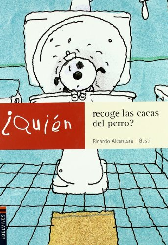 Quien Recoge Las Cacas Del Perro? / Who will pickup the Dog's Poop?