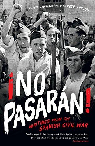 ¡No Pasaran!: Writings from the Spanish Civil War (Serp01  13 06 2019) (English Edition) -