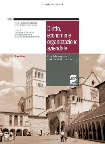 Diritto, economia e organizzazione aziendale. Per gli Ist. Tecnici industriali. Con espansione online