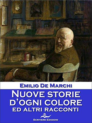 Emilio De Marchi - Nuove storie d' ogni colore (2006)