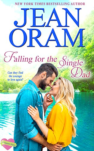 Falling for the Single Dad: A Single Dad Romance (The Summer Sisters Book 3) (English Edition) -