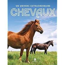 Chevaux : Un univers extraordinaire