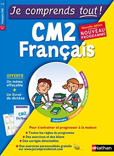 Je comprends tout - Français CM2 - Nouveau programme 2016