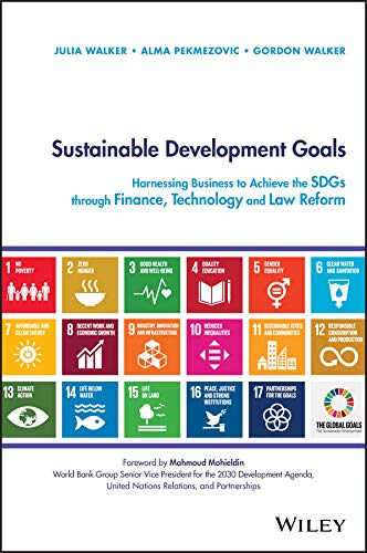 Sustainable Development Goals: Harnessing Business to ...