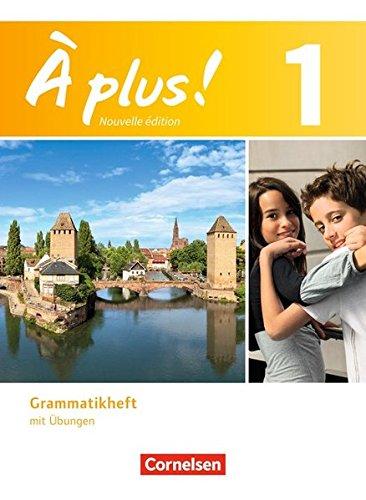 Preisvergleich Produktbild À plus. Französisch für Gymnasien, Teil 1: Grammatikheft mit Übungen