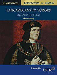 Lancastrians to Tudors: England 1450-1509 (Cambridge Perspectives in History)