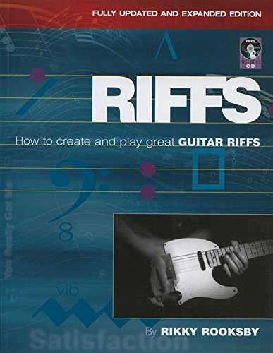 Rikky Rooksby: Riffs - How to Create and Play Great Guitar Riffs (Revised and Updated Edition) (Book & CD)