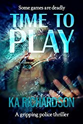 Time to Play (The Forensic Files Book 2)