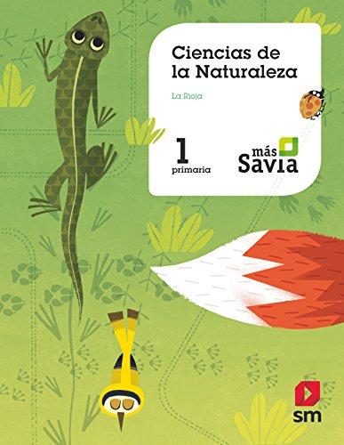 Ciencias de la naturaleza. 1 Primaria. Más Savia. La Rioja